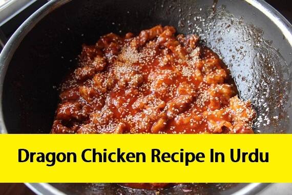 Dragon Chicken Recipe In Urdu
