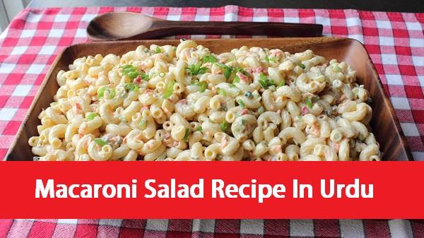 Macaroni Salad Recipe In Urdu