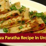 Pizza Paratha Recipe In Urdu