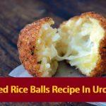 Fried Rice Balls Recipe In Urdu