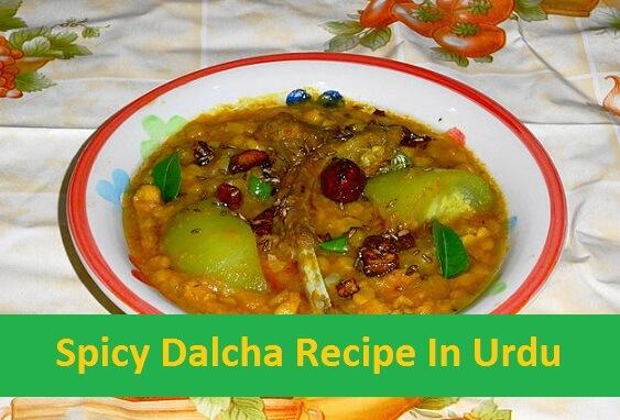 Spicy Dalcha Recipe In Urdu
