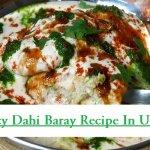 Spicy Dahi Baray Recipe In Urdu