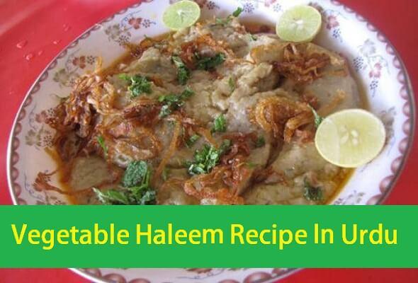 Vegetable Haleem Recipe In Urdu